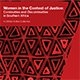 Women in the Context of Justice: Continuities and Discontinuities in Southern Africa (2018)